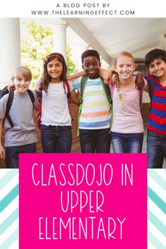 ClassDojo is not just for primary grades - it can work in the upper elementary grades, too! I have personally used ClassDojo for classroom management in 2nd, 3rd, 4th, 5th, and 6th grades. In this blog post, you'll find ideas, rewards, positive points, negative points, how to use monsters in the classroom, and more! Free printables are included! #classdojo #classroommanagement #thelearningeffect