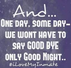 38 Popular I Love My Inmate Quotes Images Inmate Love Love My Man