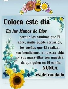 Good Morning Prayer, Morning Blessings, Good Morning Messages, Good Morning Quotes, Latin Quotes, Spanish Inspirational Quotes, Inspirational Thoughts, Gods Love Quotes, Boy Quotes