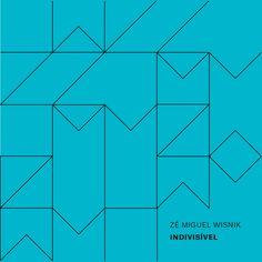 "Portada del disco ""Indivisivel"" de Zé Miguel Wisnik"
