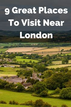 Here's a list of places you can visit whilst staying in London – if you want to get out of the big city to see some of the rest of the country.