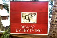 Merry Everything Frame