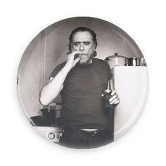 """""""Some people never go crazy. What truly horrible lives they must lead."""" - Charles Bukowski Each pin back button measures approximately 1.5 inches in diameter and has a metal back with pin."""
