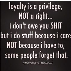 That is a fact! Just know I won't do shit for you next time. BET ON THAT. Man, Some people are fuck lazy ass ungrateful people. Great Quotes, Quotes To Live By, Me Quotes, Funny Quotes, Inspirational Quotes, Ungreatful People Quotes, Motivational, Loyalty Quotes, Greedy People Quotes