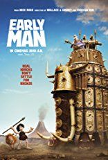 First Poster for Animated Comedy 'Early Man' - Starring Maisie Williams, Eddie Redmayne, Tom Hiddleston, Richard Ayoade, and Timothy Spall - Directed by Nick Park (Chicken Run + Wallace & Gromit) Man Movies, Movies To Watch, Movies Free, Film Watch, Family Movies, 2018 Movies, Movies Online, Nick Park, Petsch