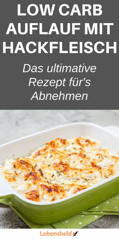 Low carb casserole with minced meat - life hero - Low carb Rezepte - Meat Recipes Crock Pot Recipes, Meat Recipes, Vegetarian Recipes, Hero Recipe, Law Carb, Low Carb Casseroles, Low Calorie Recipes, Ground Beef Recipes, Healthy Dinner Recipes