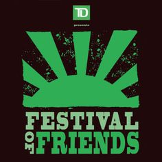 The TD Festival of Friends is an outdoor music, art and crafts festival in Hamilton, On. Join in the fun August 8 - 10, 2014