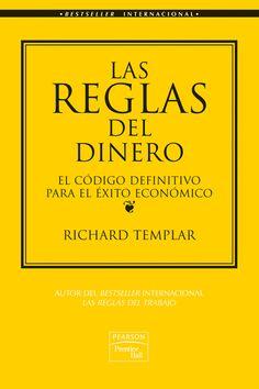 """Resumen con las ideas principales del libro 'Las reglas del dinero', de Richard Templar. El código """"definitivo"""" para el éxito económico. Ver aquí: http://www.leadersummaries.com/resumen/las-reglas-del-dinero"""