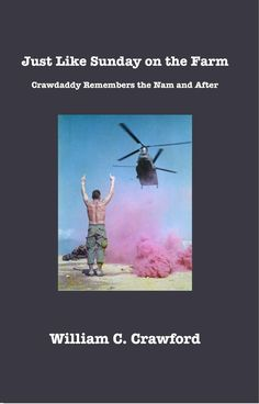 Just Like Sunday on the Farm: Crawdaddy Remembers the Nam and After Money Shot, Kindle, Sunday, Amazon, Store, Photos, Domingo, Amazons, Pictures