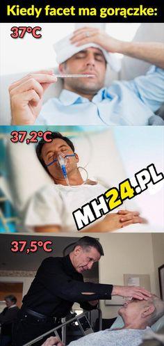Kiedy facet ma gorączkę – MH24.PL – Demotywatory, Memy, Śmieszne obrazki i teksty, Filmiki, Kawały, Dowcipy, Humor Wtf Funny, Funny Memes, My Guy, Best Memes, Haha, Humor, Guys, Cool Stuff, Montessori