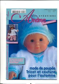 andrea n538 - emmalobo - Picasa Albums Web Baby Doll Clothes, Doll Clothes Patterns, Doll Patterns, Clothing Patterns, Knitting Magazine, Pattern Books, Ag Dolls, Layette, Knitted Animals