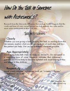 How Do you Talk to someone with Alzheimer? Repinned by  SOS Inc. Resources.  Follow all our boards at http://pinterest.com/sostherapy  for therapy resources.