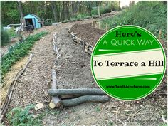 Check log / check dam method: a quick & easy way to terrace a steep hill, to stop erosion on a hillside, improve soil quality, and create an easily-navigable garden. Hillside Garden, Sloped Garden, Terrace Garden, Garden Beds, Organic Gardening, Gardening Tips, Landscaping On A Hill, Landscaping Ideas, Farmhouse Landscaping