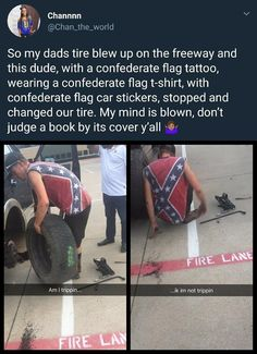 Usually when people wear it own Confederate flags it's mainly to show off their history. It's a part of their ancestry so they like to own it. We Are The World, In This World, Funny Car Memes, Human Kindness, Confederate Flag, Thats The Way, Don't Judge, My Guy, Good People