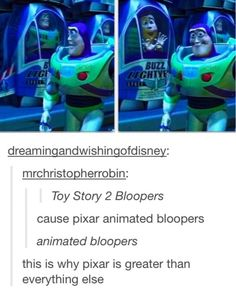 Animated bloopers are the reason why Pixar will never go out of business.Plus, all of the Pixar shorts Disney Love, Disney Magic, Disney Stuff, Sad Disney, Disney And Dreamworks, Disney Pixar, Fandoms, Tumblr Funny, Funny Memes