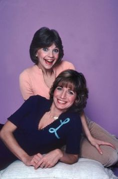 Laverne and Shirley.. My best friend Leann and I were told all the time that we acted like Laverne and Shirley...To this day, we still carry on that tradition.... We have wonderful memories and stories to still keep secret....