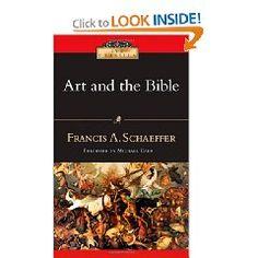 Art and the Bible. Francis A. Schaeffer