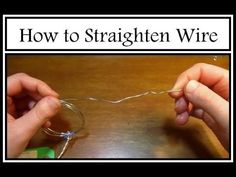 How to Straighten Wire for Beginners : Jewelry Technique Tutorial - YouTube