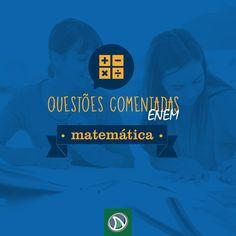 A cada ano o ENEM vem propondo questões matemáticas mais complexas, acompanhe uma questão matemática bem trabalhosa do ENEM (resolvida e comentada) para ajudar na preparação. CLIQUE NA IMAGEM...