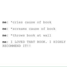 Summary of Red Queen really. That was basically how I was when reading Red Queen I just wanted to throw the boom across the wall. But I highly recommend it READ ITTTT IT'S GOOD I Love Books, Good Books, My Books, Book Memes, Book Quotes, Game Quotes, Funny Relatable Memes, Funny Quotes, Book Nerd Problems