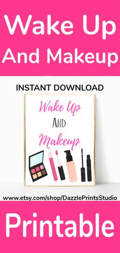 This cute makeup prints are perfect to add to your vanity decor or makeup room decor.  Also love the quote on these makeup prints.  Printable Wall Art from Dazzle Prints Studio. #vanitydecor#makeuproom#powderroom#moms#family#prints#printables#printableart#printablewallart#homedecor#wallart#wallartdecor#makeupwakeup#teengirlbedroom#wallartprints#affordabledecor#bedroomdecor#collegedormrooms#instantdownload