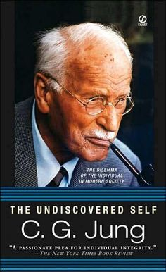 The Undiscovered Self:  this was the first Jung book I read, and it was beautiful.  short and sweet and hopeful despite the darkness all around