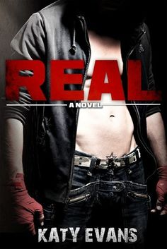 Review: Real (Real, Raw & Ripped #1) by Katy Evans 0