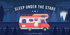Motorhome illustration driving on a road. It also says Sleep Under the Stars.  Great design for posters, postcards and more!
