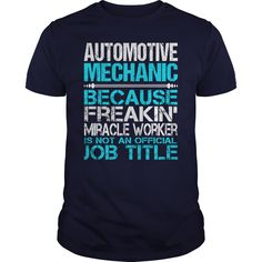 Awesome Tee For Automotive Mechanic T-Shirts, Hoodies. GET IT ==► Funny Tee Shirts
