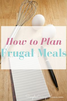 Are you trying to slash your budget and save money? Implementing frugal meals into your everyday will help you stay on track with your budget. Check out these tips for frugal meal planning. - Simple Living Mama