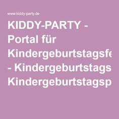KIDDY-PARTY - Portal für Kindergeburtstagsfeiern - Kindergeburtstagspartys