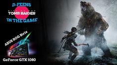 Rise of the Tomb Raider / Gameplay /  Asus GeForce GTX 1080 STRIX / Inte...
