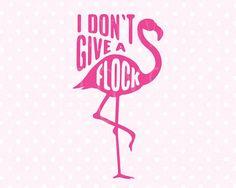 Flamingo SVG Flamingo svg file I don't give a flock svg Flamingo Craft, Flamingo Decor, Pink Flamingos, Flamingo Gifts, Flamingo Birthday, Flamingo Party, Vinyl Crafts, Vinyl Projects, Cricut Craft Room
