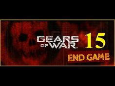 Gears of war Xbox 360 - Maxy Long Gameplay {15} No commentary [END GAME]...