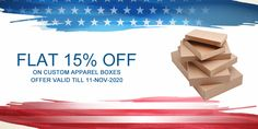 Order now and get 15% discount on your custom apparel boxes in remembrance of veterans day. Book your order at 888-851-0765 or get a free custom quote.