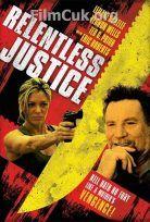 Kanlı Adalet – Relentless Justice  http://www.filmcuk.org/kanli-adalet-relentless-justice.html