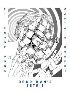 06 DEAD MAN'S TETRIS Featuring Captain Murphy & Snoop Dogg  'You're Dead!' Flying Lotus artwork by Shintaro Kago