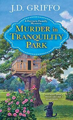 "Read ""Murder in Tranquility Park"" by J. Griffo available from Rakuten Kobo. Alberta Scaglione and her twentysomething granddaughter, Jinx, love to spend time—and solve crime—together . Mystery Novels, Mystery Thriller, Good Books, Books To Read, My Books, Best Book Reviews, Book Review Blogs, Cozy Mysteries, Love Book"