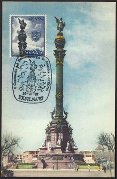 Spain Scott #1280 (17 Mar 1965) Columbus Monument in Barcelona, Spain where the Catholic Kings received Columbus on his return from his first voyage.      This monument as shown on the postcard stands at a height of 187.5 feet (57.2 meters). It was dedicated on 01 June 1888. The statue of Christopher Columbus at the top of the monument is of bronze and measures 26 feet and 3 inches (8 meters). Note the pictorial cancellation of 30 Oct 1987.