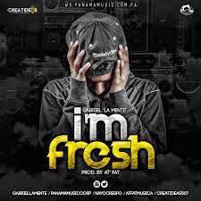 Gabriel La Mente - I'm Fresh