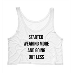 Started Wearing More and Going Out Less Crop Top Drake Lyrics Hotline... ($15) ❤ liked on Polyvore featuring activewear, activewear tops, tanks, tops, white, women's clothing, boxy shirt, neon pink shirt, boxy white shirt and going out shirts