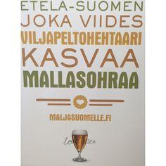 Kotimainen olut kasvaa suomalaisesta pellosta.