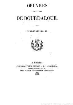 Oeuvres complètes de Bourdaloue. 13 / (précédées d'une notice sur la vie et les oeuvres de Bourdaloue, par J. Labouderie et de la préf. du P. Bretonneau)