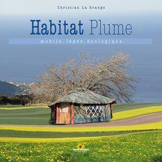 L'habitat simple - Révolution Lente