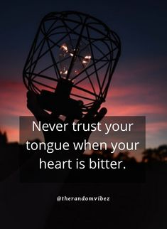 Never trust your tongue when your heart is bitter. #Trustquotes #Trustworthyquotes #Trustissuesquotes #Trustnoonequotes #Abletotrustquotes #Loyalquotes #Loyaltyquotes #Betrayalquotes #Trustinrelationshipquotes #Friendshiptrustquotes #Trustyourselfquotes #Faithquotes #Keepingtrustquotes #Trsustingsomeonequotes #Relatablequotes #Jayshettyquotes #Deepquotes #Emotionalquotes #Goodquotes #Inspiringquote #Inspirationalquotes #Dailyquotes #Everydayquotes #Instaquotes #Quotesandsayings…