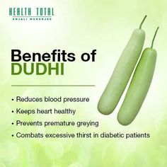 Benefits of Dudhi