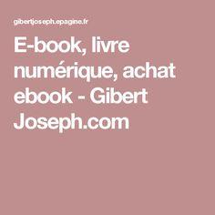 E-book, livre numérique, achat ebook - Gibert Joseph.com