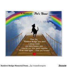 ♥In loving tribute to Best Friend: Memorial Poem on Rainbow Bridge in personalized poster