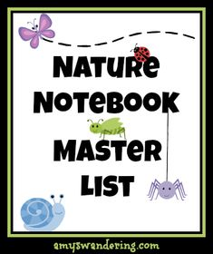 A HUGE List of Nature Study Resources! Start nature notebooking today!