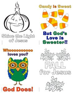 We hope you have a fun and safe weekend! Here are some coloring sheets for Sunday morning or any fall festivals happening this weekend Happy Freebie Friday! Click below to download the Halloween Coloring Sheets(4 different designs) Shine the light of Jesus Candy is Sweet But God's Love is Sweeter Whooooo Loves You? God Does! …